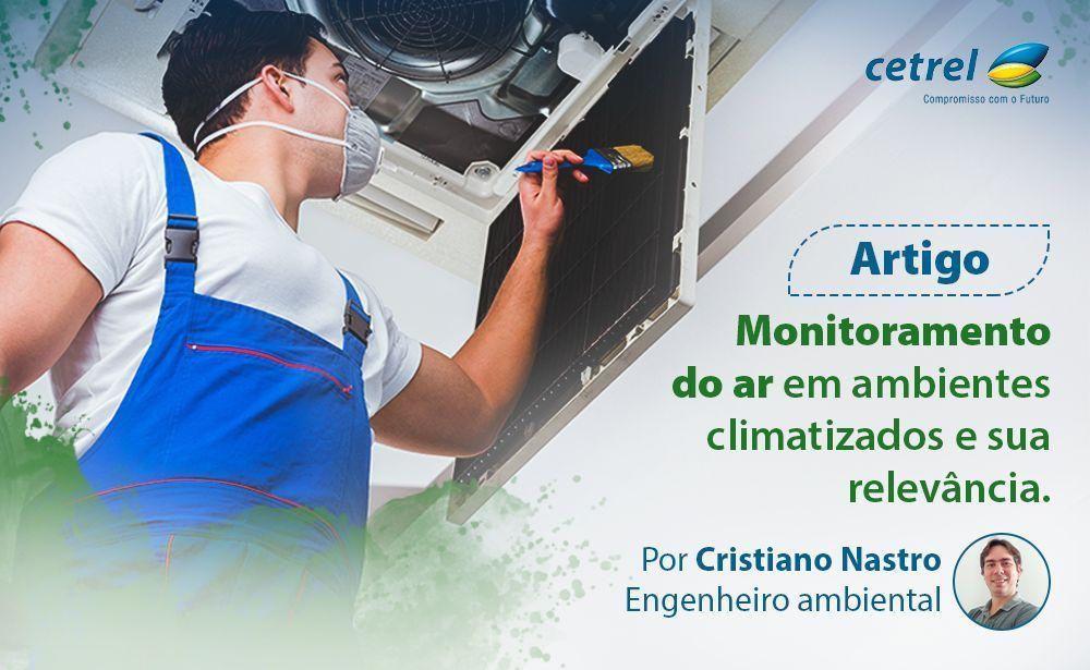 Monitoramento do ar em ambientes climatizados e sua relevância